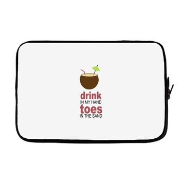 drink in my hand Laptop sleeve