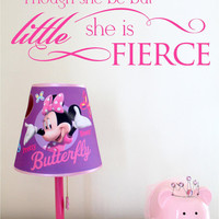 Though she be but little - Though She Be But Little Wall Decal - Nursery Decals - Nursery Wall Decals - Though she be but little wall art