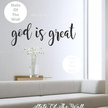 god is great wall decal Bible verse Vinyl Sticker  Design Mural home decor room decor trendy modern