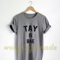 Taylor Swift Is Bae Tshirt - Taylor Swift Shirt Taylor Swift 1989 Tour Merch T-Shirt Unisex Size Tshirt