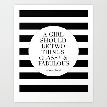 a girls should be two things classy and fabulous,girls room decor,girly poster,quote prints,fashion Art Print by TypoArt