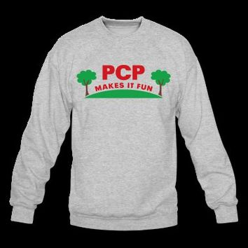 PCP Makes it Fun (Color) Sweatshirt | Spreadshirt | ID: 10027741