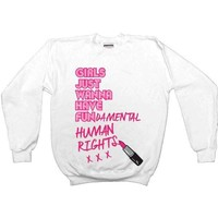 Girls Just Wanna Have Fun-damental Human Rights #2 Lipstick -- Sweatshirt