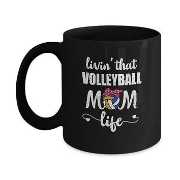 Living That Volleyball Mom Life Mothers Day Gifts Mug