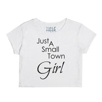 Just A Small Town Girl-Female Snow T-Shirt
