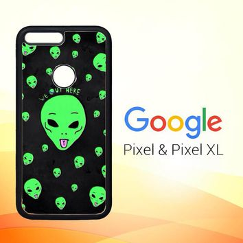 Alien We Out Here X4148 Google Pixel Case