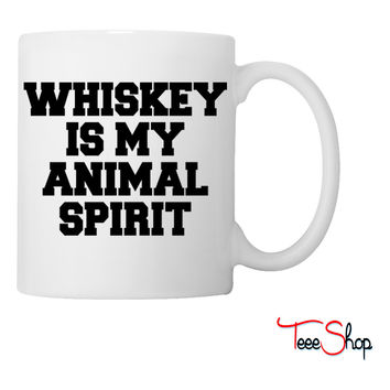 Whiskey Is My Animal Spirit Coffee & Tea Mug