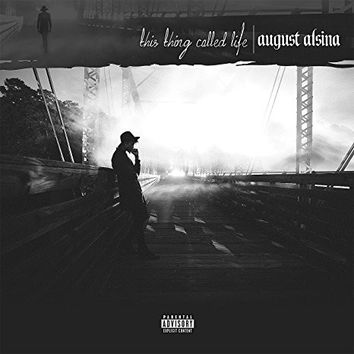 August Alsina : This Thing Called Life CD