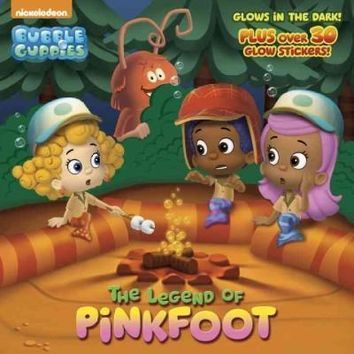 The Legend of Pinkfoot Glow-in-the-Dark Pictureback (Bubble Guppies)