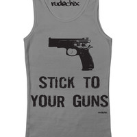 "Women's ""Stick To Your Guns"" Tank by Rudechix (Gray)"