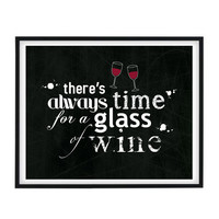 Printable Quote image 8x10 or A4, there s always time for a glass of wine, Letters, Shabby chic, Home decor