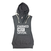Earned Not Given Sleeveless Hoodie. Womens Sleeveless Hoodie. Open Side Hoodie. Earned Not Given Womens Pullover Sweatshirt. Workout Hoodie.