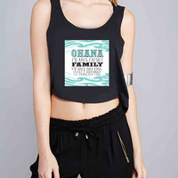 Ohana means family lilo and stitch disney for Crop Tank Girls S, M, L, XL, XXL *07*