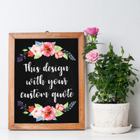Custom wedding chalkboard sign, Birthday chalkboard poster printable, Rustic flowers art print, Personalized chalkboard quote wall decor