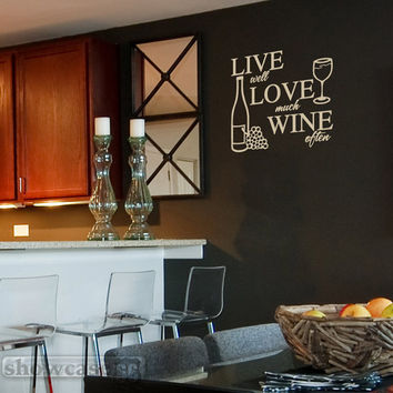 Live Well, Love Much, Wine Often - Vinyl Wall Art - FREE Shipping - Fun Wine Bar Decal