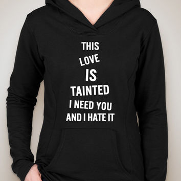 """Zayn Malik """"Fool for You - This love is tainted, I need you and I hate it"""" Unisex Adult Hoodie Sweatshirt"""