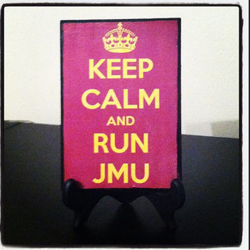5x7 KEEP CALM - JMU Inspired Wooden Plaque (more colleges available)