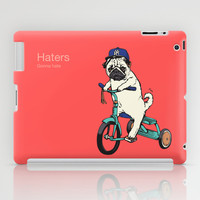 Haters iPad Case by Huebucket