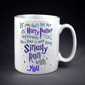 If You Don't Get My Harry Potter Personalized mug/cup