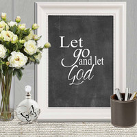 Let go and let God print  Printable Black white Large Christian scripture Chalkboard Bible scripture Christian wall art decor DOWNLOAD 11x14