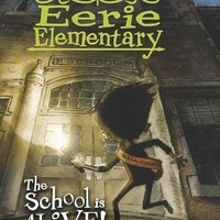 The School Is Alive! Eerie Elementary. Scholastic Branches