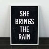 Quote print, She brings the rain print, Typography print, Quote art, Black and white art, Motivational art, Typography posters, Home decor
