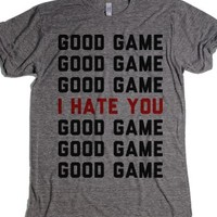 Good Game, I Hate You-Unisex Athletic Grey T-Shirt