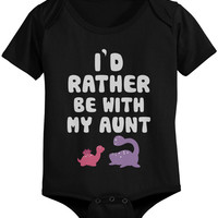 I'd Rather Be with My Aunt Funny Baby Onesuits Adorable Infant Snap-on Bodysuits