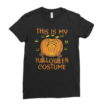 this is my halloween costume Ladies Fitted T-Shirt