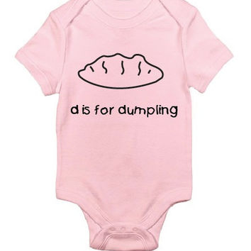 D is for Dumpling Baby Bodysuit, Cute Baby, Funny Baby Clothing, Baby Clothing, Custom Baby, newborn gift, Newborn clothes, baby shower