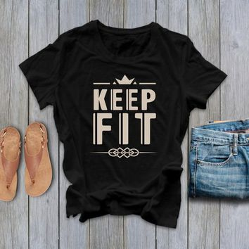 keep fit t-shirt Shirts with Sayings Graphic Tees Gifts Inspirational Womens Gift Womens Gift Quotes Shirt Bohemian Clothing Trendy tshirts