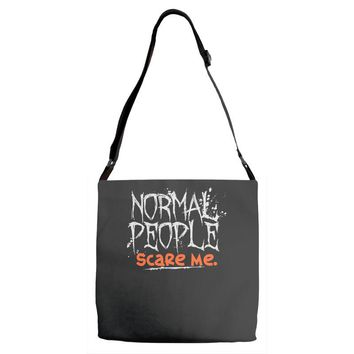 normal people scare me Adjustable Strap Totes