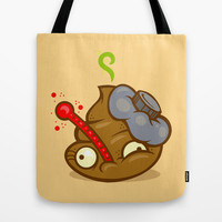 Sick Poop Tote Bag by Artistic Dyslexia