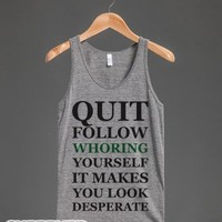 Quit Follow Whoring Youself-Unisex Athletic Grey Tank