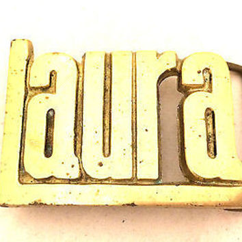 Name Laura Solid Brass buckle letters handmade Taiwan R.O.C. 4737 Vintage Gift