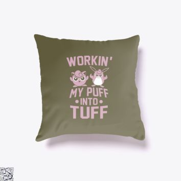Workin' My Puff Into Tuff, Pokemon Throw Pillow Cover
