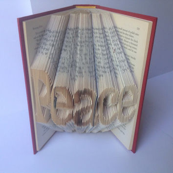 Peace Folded Book Art Folded Pages Recycled Upcycled Book