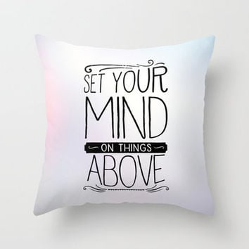 Colossians 3:2 THINGS ABOVE Throw Pillow by Pocket Fuel