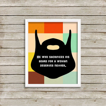 Beard Quote - Wall Art, Print 8 x 10 INSTANT Digital Download Printable