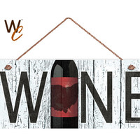 "WINE Ohio State Sign, Wine Wall Decor, Weatherproof, 6""x14"", Rustic Signs, Housewarming Gift, Wineries, Made to Order"