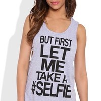 Double Twist Back Tank Top with Let Me Take a Selfie Screen