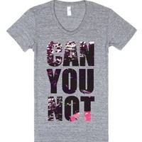 Can You Not-Unisex Athletic Grey T-Shirt