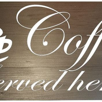Wooden Wall Sign 20x9 - Coffee served here