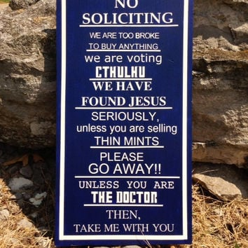 Dr. Who No Soliciting Sign