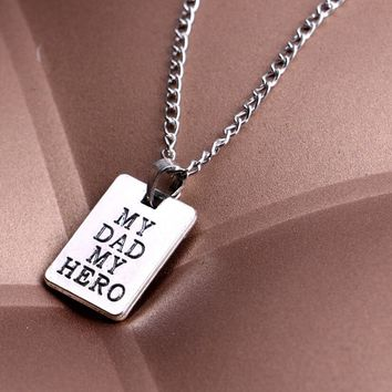 Fashion Men Jewelry Spcial My Dad My Hero Rectangle Pendant Necklace Chain Lettering Words Father's Day Love Father Gifts