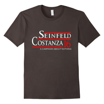 Seinfeld Costanza 2016 A Campaign About Nothing T Shirt