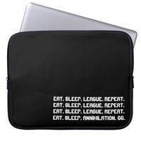 League of Legends: Eat Sleep League Repeat Laptop Sleeve 15'