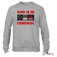 God Is In Control Crewneck sweatshirtt