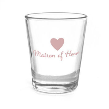 Matron of Honor Heart Wedding Party Shot Glass