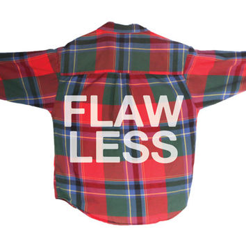 FLAWLESS Screen Printed Flannel Unisex Shirt | Beyonce Inspired | Flaw-Less|  (Colors vary, All Sizes Available!)